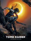 Paul Davies et Martin Dubeau - Shadow of the Tomb Raider - L'artbook officiel.