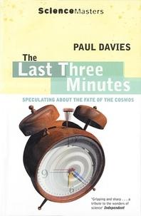Paul Davies - The Last Three Minutes.