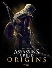 Paul Davies - Tout l'art d'Assassin's Creed Origins.