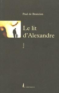 Paul de Brancion - Le lit d'Alexandre.
