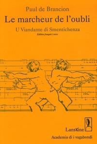 Paul de Brancion - Le marcheur de l'oubli - Edition bilingue français-corse. 1 CD audio