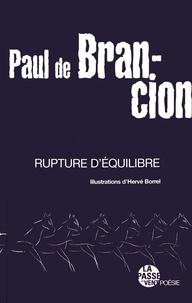 Paul de Brancion - Rupture d'équilibre.