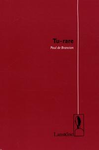 Paul de Brancion - Tu-rare.