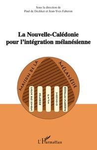 Paul de Deckker et Jean-Yves Faberon - La nouvelle revue du Pacifique N° 1, volume 4 : La Nouvelle-Calédonie pour l'intégration mélanésienne.