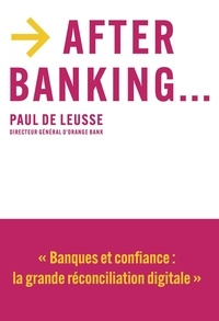 Paul de Leusse - After banking....