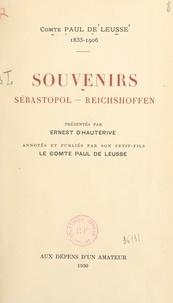 Paul de Leusse et Ernest d'Hauterive - Souvenirs : Sébastopol, Reichshoffen.