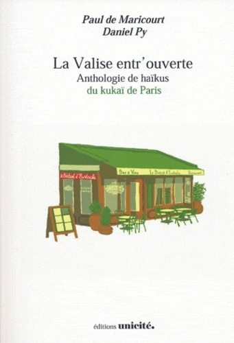 Paul de Maricourt et Daniel Py - La valise entr'ouverte.