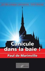 Paul de Marinville - Canicule dans la baie !.