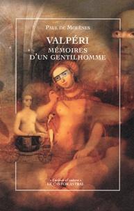 Paul de Molènes - Valpéri - Mémoires d'un gentilhomme.