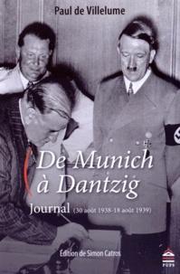 Feriasdhiver.fr De Munich à Dantzig - Journal (30 août 1938-18 août 1939) Image