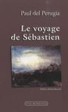 Paul Del Perugia - Le voyage de Sébastien.