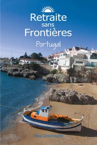 Paul Delahoutre - Retraite sans frontières Portugal.