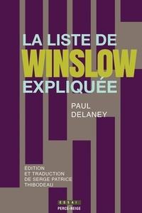 Paul Delaney et Serge Patrice Thibodeau - La liste de Winslow expliquée.