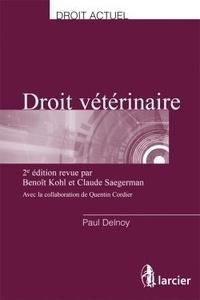 Paul Delnoy - Droit vétérinaire - Une introduction au droit à l'usage des médecins vétérinaires.