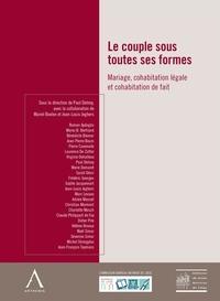 Paul Delnoy - Le couple sous toutes ses formes - Mariage, cohabitation légale et cohabitation de fait.