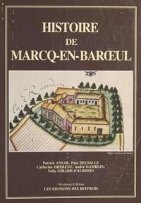 Paul Delsalle - Histoire de Marcq-en-Barœul.