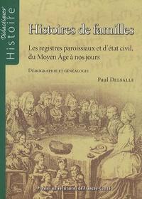 Openwetlab.it Histoires de familles - Les registres paroissiaux et d'état civil, du Moyen Age à nos jours Image
