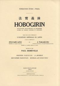 Paul Demiéville - Hôbôgirin - Tomes 1 et 2, A-Bombai - Bombai-Bussokuseki.