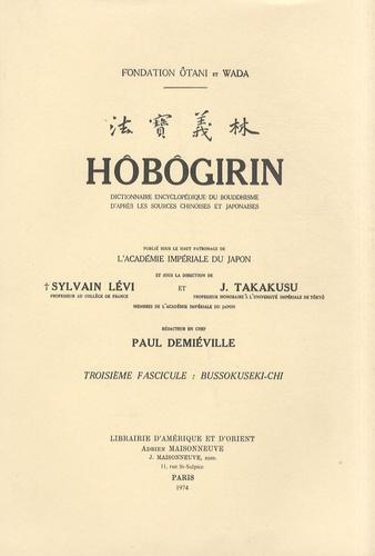 Paul Demiéville - Hôbôgirin - Tome 3, Bussokuseki-Chi.