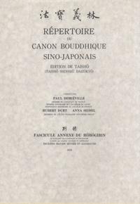 Paul Demiéville - Répertoire du canon bouddhique sino-japonais - Fascicule annexe du Hôbôgirin.