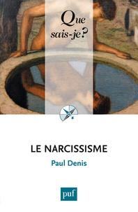 Paul Denis - Le narcissisme.
