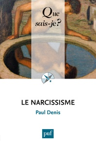 Paul Denis - Le narcissisme.