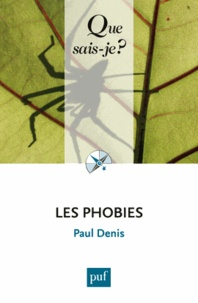 Paul Denis - Les phobies.