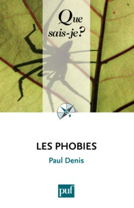 Paul Denis - Les phobies.