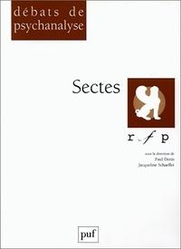 Paul Denis et Jacqueline Schaeffer - Sectes.