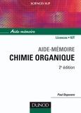 Paul Depovere - Aide-mémoire de chimie organique - Nomenclature et réactivité.