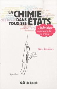 Paul Depovere - La chimie dans tous ses états - Le bêtisier commenté de la chimie.