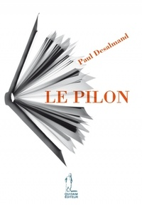 Paul Desalmand - Le pilon.
