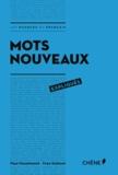 Paul Desalmand et Yves Stalloni - Mots nouveaux expliqués.
