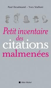 Paul Desalmand et Yves Stalloni - Petit inventaire des citations malmenées.