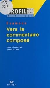 Paul Desalmand et Patrick Tort - Vers le commentaire composé.