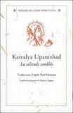 Paul Deussen - Kaivalya Upanishad - La solitude comblée.