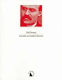 Paul Deussen - Souvenirs sur Friedrich Nietzsche.