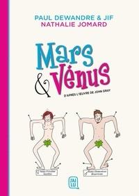 Paul Dewandre et  Jif - Mars & Vénus.