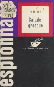 Paul Dey et Charles Exbrayat - Salade grecque.