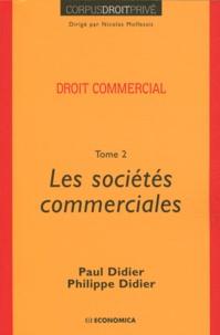 Paul Didier et Philippe Didier - Droit commercial - Tome 2, Les sociétés commerciales.