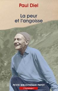 Paul Diel - La peur et l'angoisse - Phénomène central de la vie et de son évolutioon.