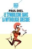 Paul Diel - Le symbolisme dans la mythologie grecque.