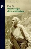 Paul Diel - Psychologie de la motivation.