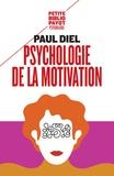 Paul Diel - Psychologie de la motivation - Théorie et application thérapeutique.