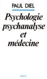 Paul Diel - Psychologie, psychanalyse et médecine.