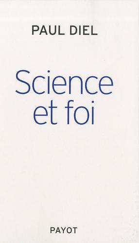 Paul Diel - Science et foi.