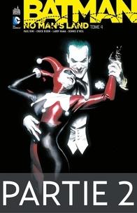 Paul Dini et Chuck Dixon - Batman - No Man's Land - Tome 4 - Partie 2.