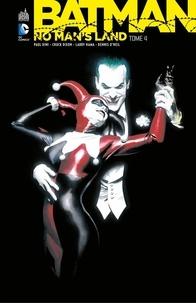 Paul Dini et Chuck Dixon - Batman - No Man's Land - Tome 4.