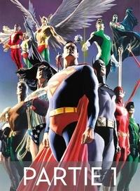 Paul Dini et Alex Ross - Justice League - Icônes - Partie 1.