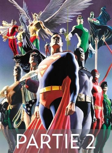 Paul Dini et Alex Ross - Justice League - Icônes - Partie 2.